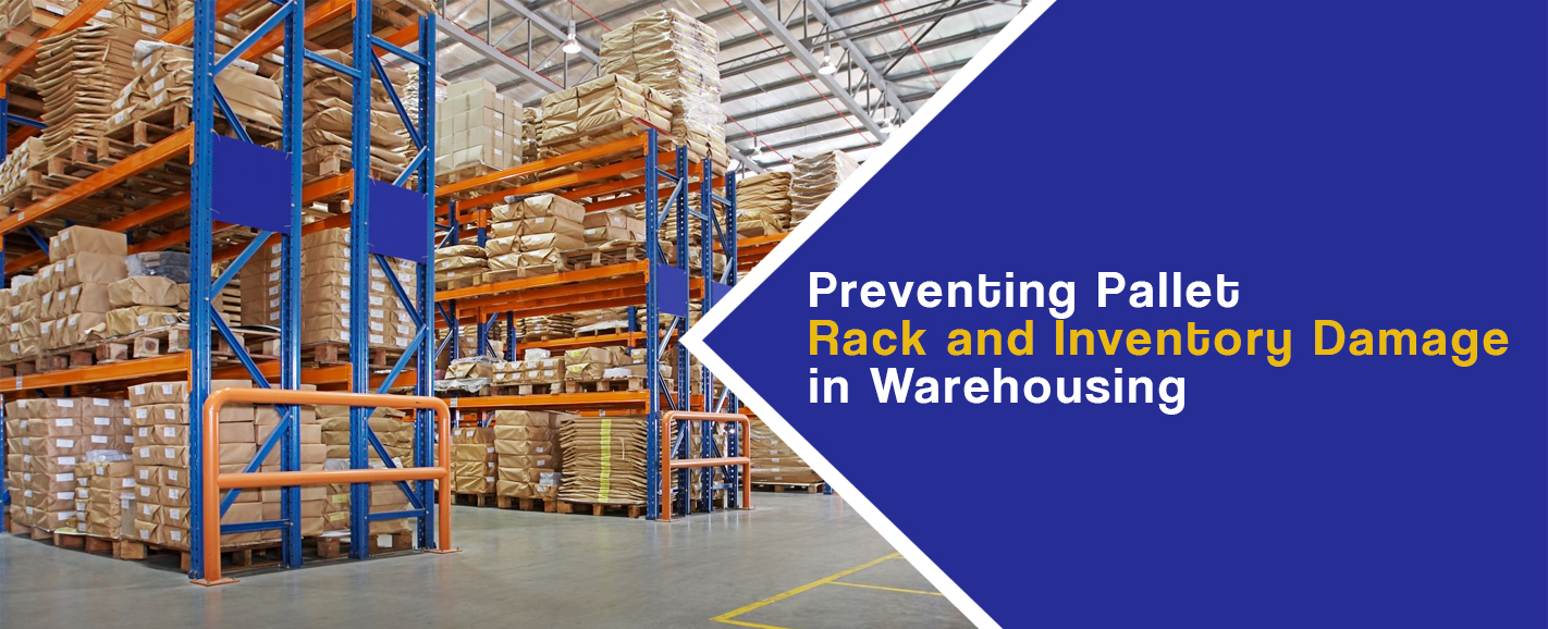Preventing Pallet Rack & Inventory Damage in Warehouses