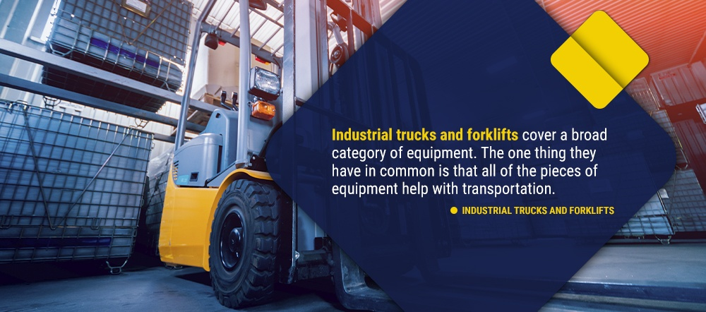Industrial Trucks and Forklifts