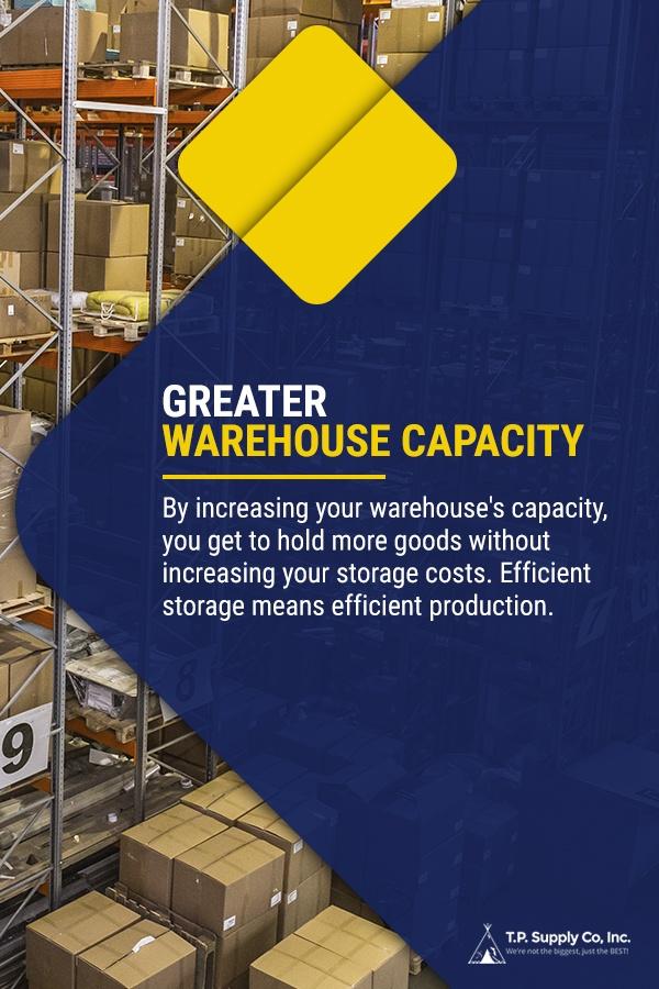 Greater Warehouse Capacity